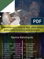 Perkembangan Stigma Kep