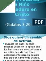 Pasando de Ninos a Maduros en Cristo