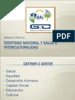 Identidad Nacional y Salud e Interculturalidad