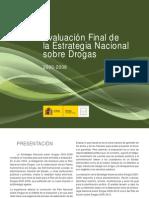 Evaluación de La Estrategia Nacional Sobre Drogas 2000 - 2008