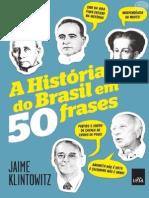A História Do Brasil Em 50 Frases - Jaime Klintowitz