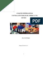 Ataques Imperialistas Contra Los Pueblos de América y El Mundo