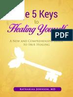 5 Keys to Healing Yourself