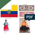 Bandera Ecuador Moneda de Ecuadro
