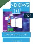 Windows 10 a Beginner's Guide - Jacob Gleam