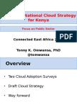 Head C4DLab UniversityofNairobi Dr Tonny Omwansa Cloud Infrastructure ConnectedEA 2015-01!04!15