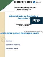 A - Cesupi - 2012-1 - Adm Prod i - 6o Sem - 6o Enc - 05-03-12