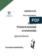 Unidad 4.3. Procesos de Mecanizado No Convencionales