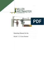 Miller WeldMaster 112 Cross Seamer OM