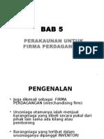 BAB 5 Perakaunan Untuk Firma Perdangangan (2)