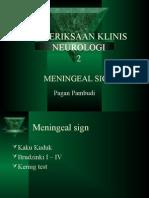 2. Meningeal Sign