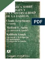 Claude Lévi-Strauss, Melford Spiro y Kathleen Gough - 1974 - Polémica Sobre El Origen y Universalidad de La Familia