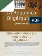La Republica Oligárquica