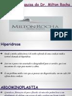 Áreas de pesquisa do Dr. Milton Rocha