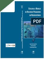Ecologia e Manejo de Recursos Pesqueiros Em Reservatórios Do Brasil