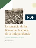 La Tenencia de Las Tierras en La Época de La Independencia