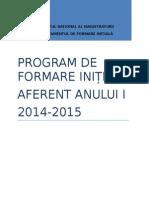Program inmFormare Initiala Anul I 2014-2015 Aprobat Prin Hot CSM 817-03.07.2014 (1) (1)