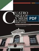 Cuatro Siglos y Medio de Monedas Peruanas
