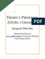 Derrida Jacques - Tiempo y Presencia
