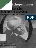 Shopenhauer Arthur - El Arte de Tener La Razon