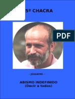 Jesdaymi - Libro5 - Abismo Indefinido (Decir a Todos) - 5to Chacra