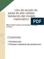 Modelación de Alta Calidad de Secado de Pasta