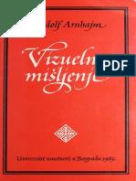 Rudolf Arnheim-Vizuelno Mišljenje - Jedinstvo Slike i Pojma