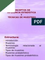 Conceptos de i. e. y Técnicas de Muestreo