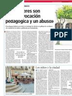 """""""Los deberes son una equivocación pedagógica y un abuso"""".Francesco Tonucci.LVE.08.04.2015"""