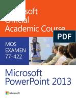 MOAC_LAS_77-422_PPT2013_TextBook_40116A