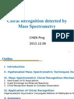 Chiral cromathography -Mass Spectrometry