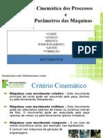 Trabalho - Cinematica Dos Processos e Parametros Das Maquinas
