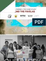 Melissa Parsey's TIE Case Study - WPP, JWT NY, Espaço da Criança & Aê!