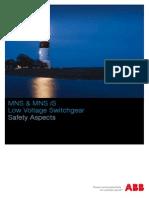 MNS Safety Aspects