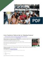 Como Transformar Estilo de Vida Em Marketing Poderoso