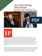 Greece Needs to Start Playing Hardball With Germany