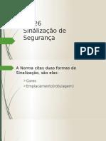 apresentaonr-26sinalizaodeseguranabeta-130910221045-phpapp01.pptx