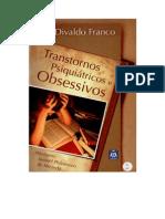 Transtornos Psiquiátricos e Obsessivos (Psicografia Divaldo Pereira Franco - Espírito Manoel Philomeno de Miranda)