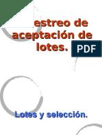 Muestreo Aceptación de Lotes (1)