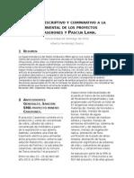 Análisis Descriptivo y Comparativo a La Gestión Ambiental de Los Proyectos Mineros Caserones y Pascua Lama