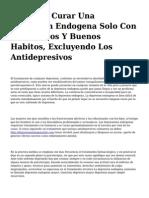<h1>Se Puede Curar Una Depresion Endogena Solo Con Ansioliticos Y Buenos Habitos, Excluyendo Los Antidepresivos</h1>