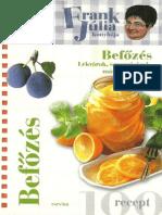 Frank Julia Konyhaja - Befozes - Lekvarok, savanyusagok, martasok, italok.pdf