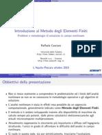 Introduzione al metodo degli elementi finiti. Problemi e metodologie di soluzione in campo nonlineare