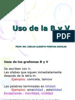 uso de la B y V