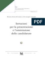 Istruzioni Per La Per La Presentazione e l'Ammissione Delle Candidature All'Elezione Diretta Del Sindaco e Del Consiglio Comunale