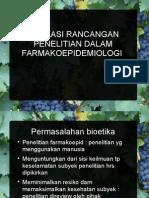 Aplikasi Rancangan Penelitian Dalam Farmakoepidemiologi