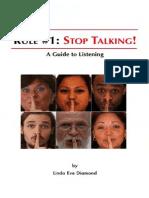 Rule1 Stop Talking