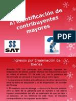 A) Identificación de Contribuyentes Mayores