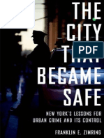 The City That Became Safe_ New York's Lessons for Urban Crime and Its Control