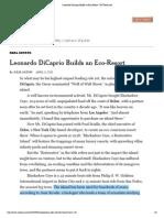 Leonardo DiCaprio Builds an Eco-Resort - NYTimes